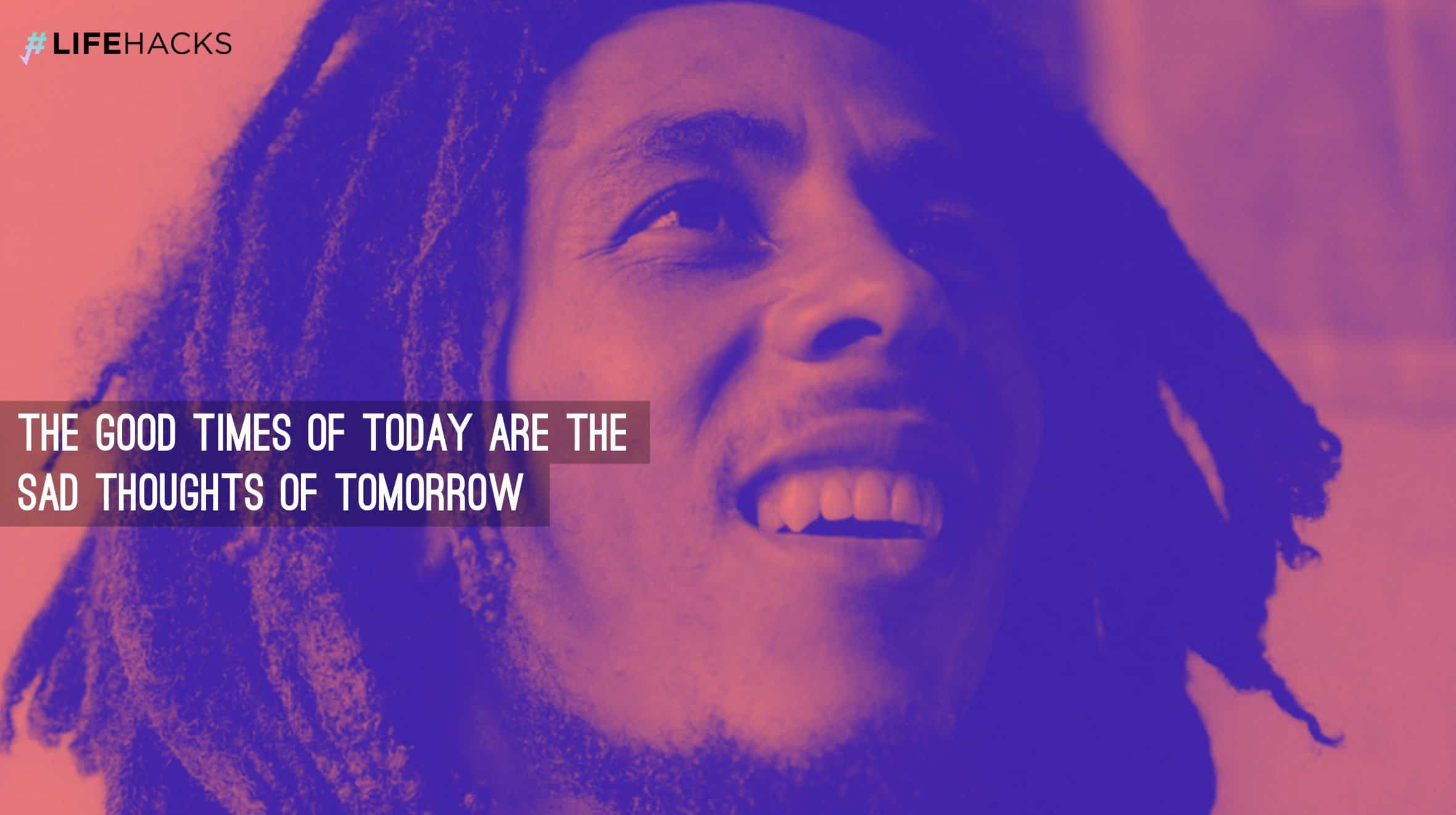 Most Inspiring Bob Marley Quotes On Life Relationship Happiness