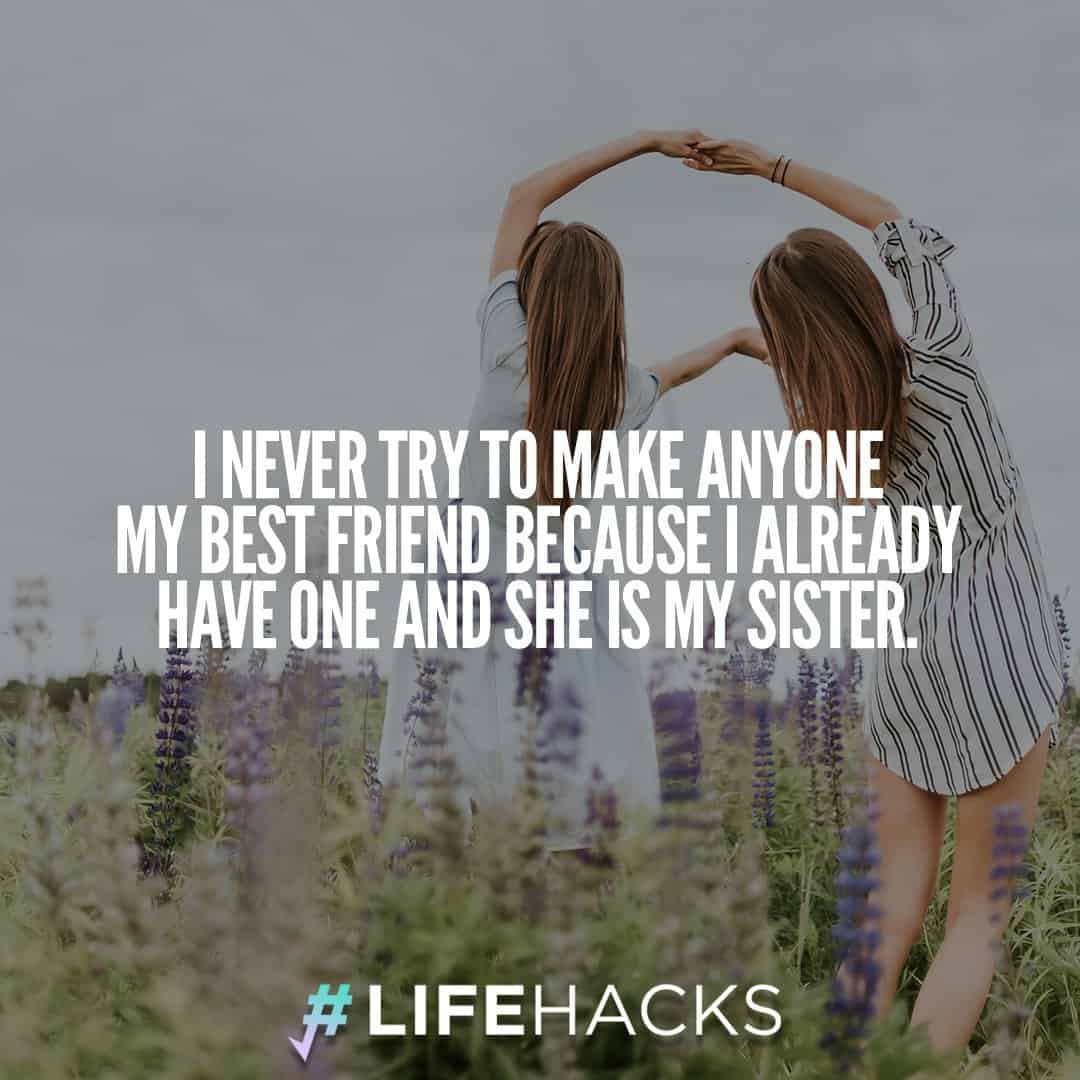 Short quotes about sisters best friends